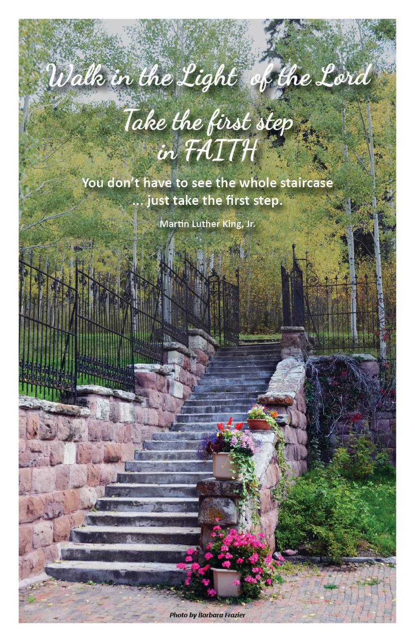 """""""… just take the first step."""""""