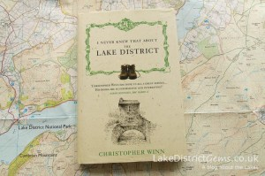 I Never Knew That About the Lake District by Christopher Winn
