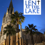 Pray, fast, give: Lent at the Lake
