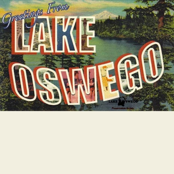 Greetings from Lake Oswego postcards