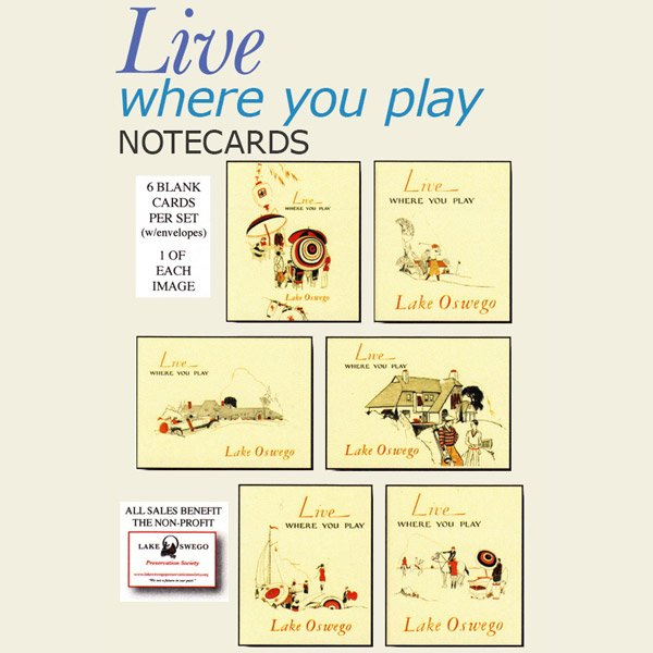 """Live Where You Play"" Lake Oswego Notecards"