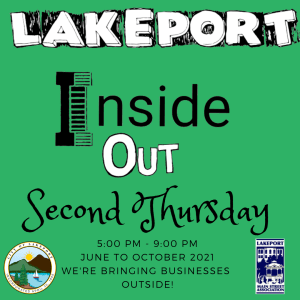 Lakeport Inside Out, Second Thursday June - October
