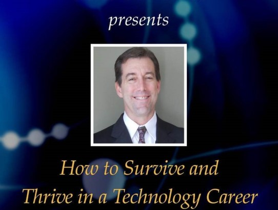 Scholar Series:  Mike Boucher - Survive and Thrive in a Technology Career