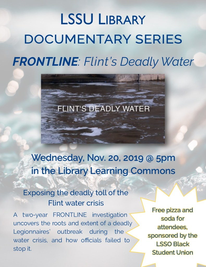 LSSU Documentary Series Frontline: Flint's Deadly water
