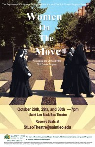 This poster announces an original play, written by eight Saint Leo University students, about the lives of the Benedictine Sisters of Florida. (Courtesy of Saint Leo University)