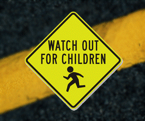 What Out for Children road sign.