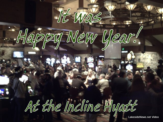 An Incline Tahoe New Years Celebration ~By John Hamilton