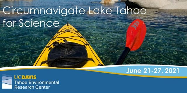 UC Davis Invites You to Circumnavigate Lake Tahoe for Science