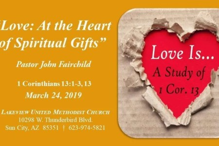 Love: The Heart of Spiritual Gifts