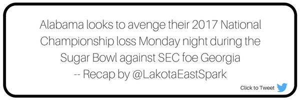 Sugar Bowl Clemson vs Alabama Game Recap by Stone Shields Art by Lauren Maier Lakota East Spark Newsmagazine Online