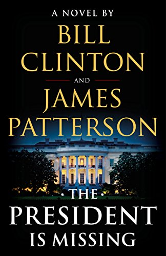 Book Review: The President is Missing by Bill Clinton & James Patterson