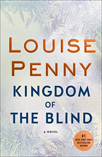 Book Review: Kingdom of the Blind by Louise Penny