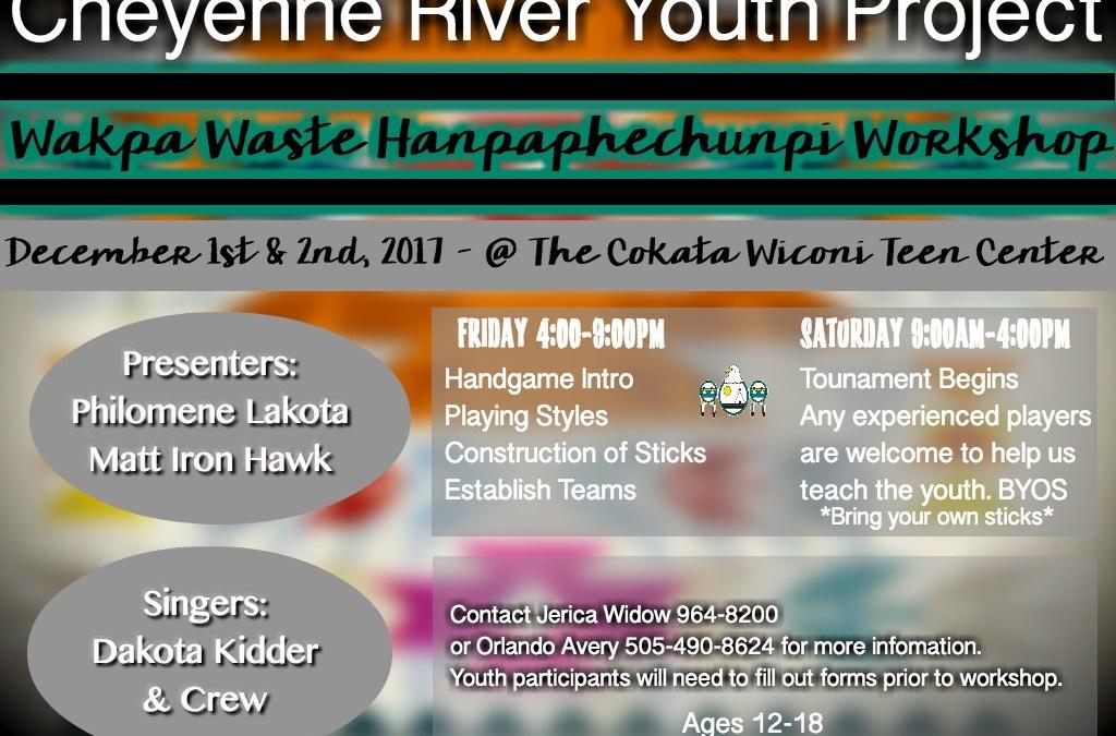Wakpá Wašté Háŋpapȟečuŋpi Workshop & Tournament is Scheduled for Dec. 1-2