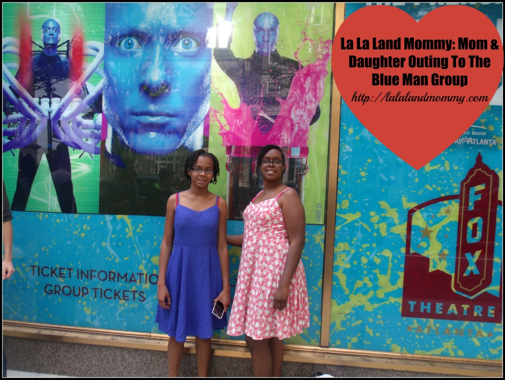 La La Land Mommy: Mom & Daughter Outing To The Blue Man Group