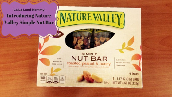 La La Land Mommy: Introducing Nature Valley Simple Nut Bar