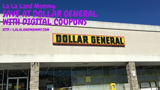 La La Land Mommy: Save At Dollar General With Digital Coupons