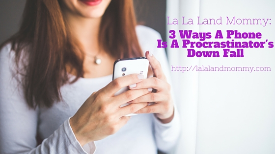 3 Reasons Why A Phone Is A Procrastinator's Downfall