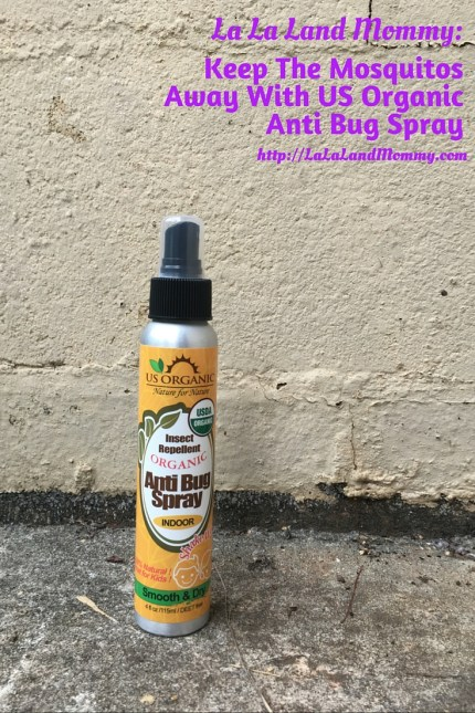 La La Land Mommy: Keep The Mosquitos Away With US Organic Anti Bug Spray