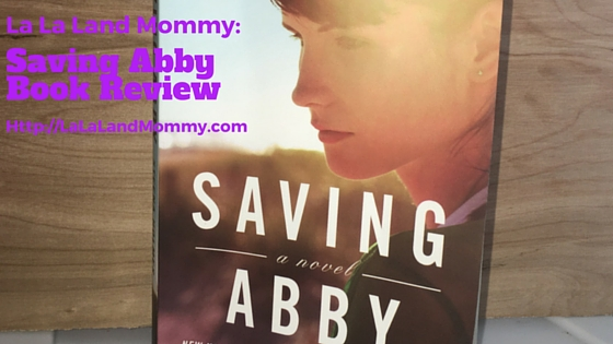 La La Land Mommy_ Saving Abby Book Review