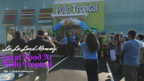 La La Land Mommy: Great Food At Pollo Tropical