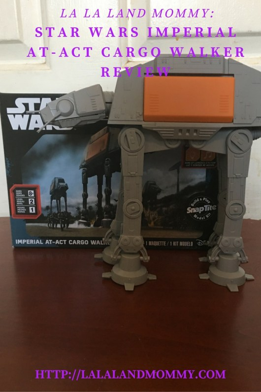 La La Land Mommy: Star Wars Imperial AT-ACT Cargo Walker Review