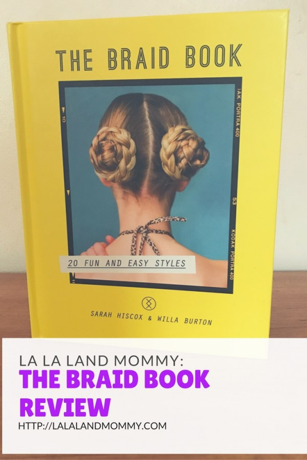 La La Land Mommy: The Braid Book Review