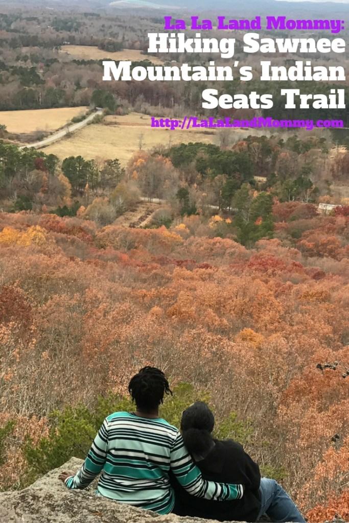 La La Land Mommy: Hiking Sawnee Mountain's Indian Seats Trail