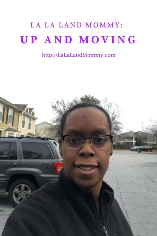 La La Land Mommy: Up And Moving