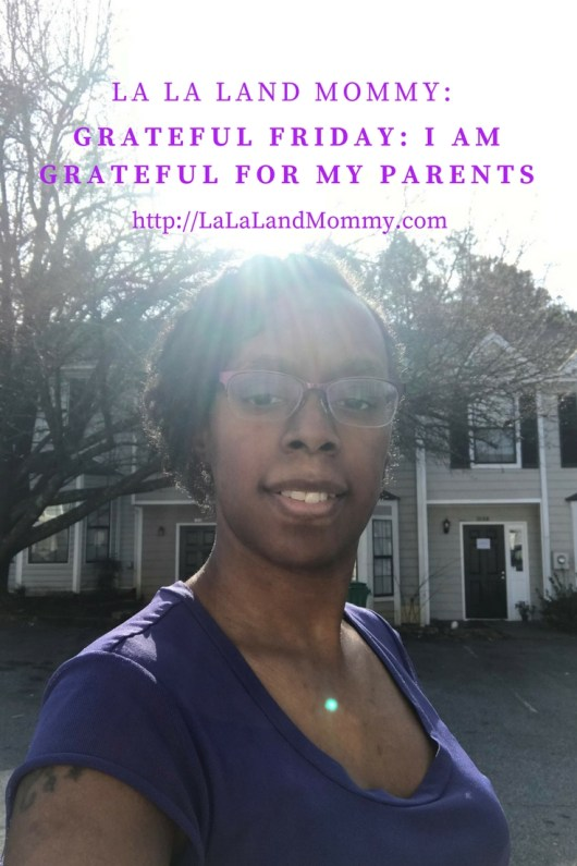 La La Land mommy: Grateful Friday: I Am Grateful For My Parents