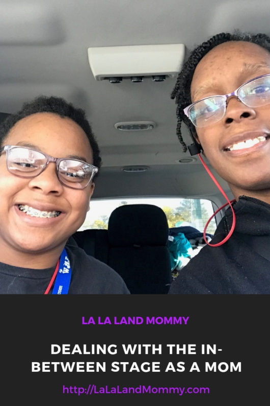 La La Land Mommy: Dealing With The In-Between Stage As A Mom
