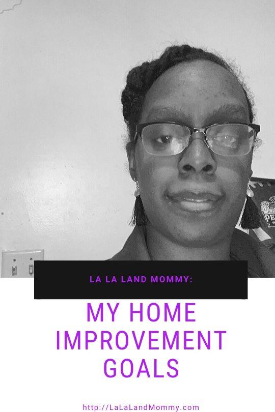 La La Land Mommy: My Home Improvement Goals