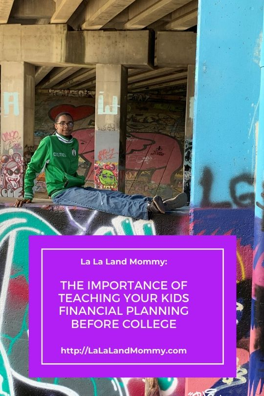 La La Land Mommy: The Importance of Teaching Your Kids Financial Planning Before College