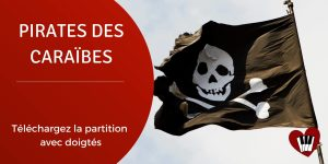 Read more about the article Partition Piano Niveau Facile : Pirates des Caraïbes