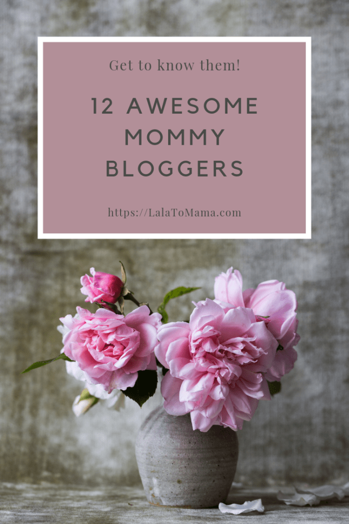 12 Awesome Mommy Bloggers