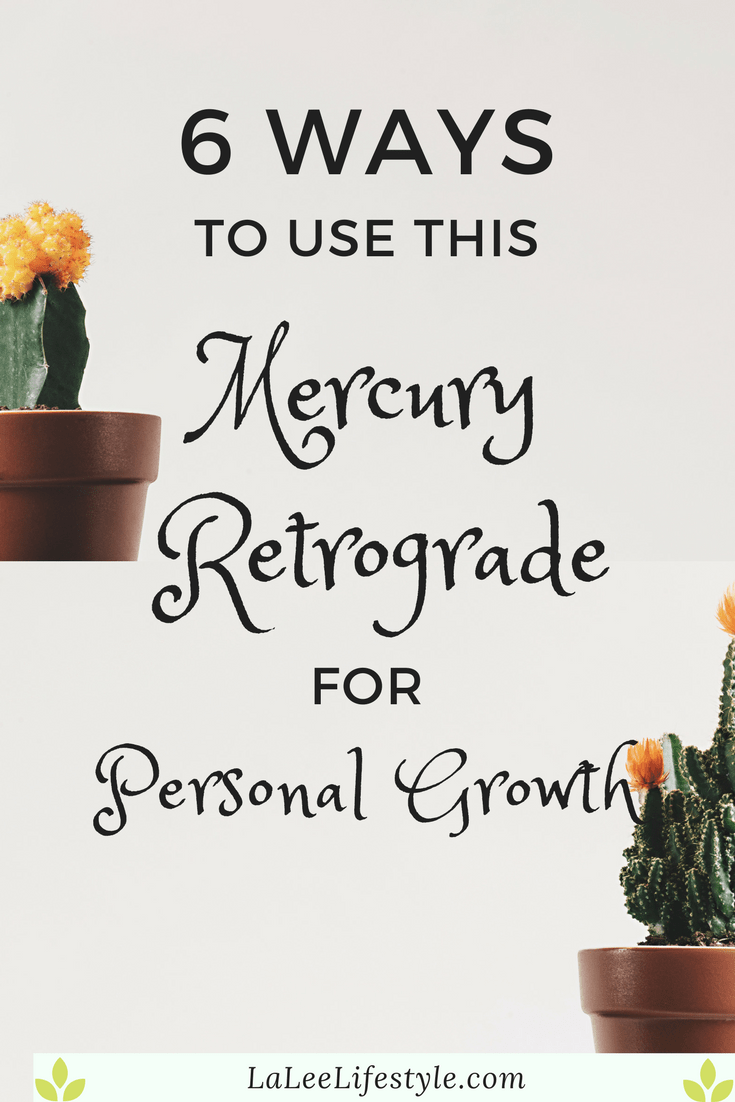 Rules that Make Personal Growth during Mercury Retrograde a Given