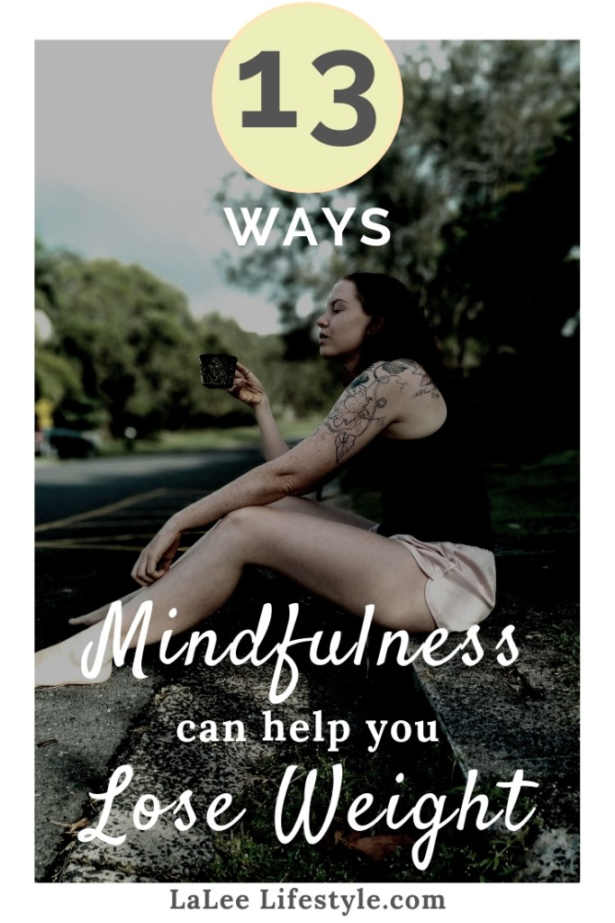 Mindfulness Lose Weight