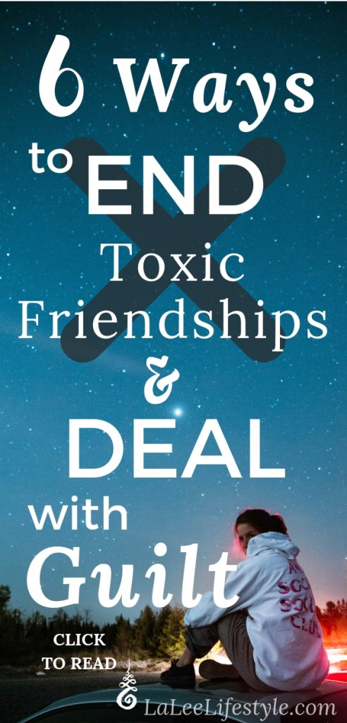 end toxic friendships and guilt