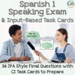 Spanish-1-Speaking-Final-Exam-with-Input-Based-Task-Cards