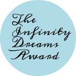 Infinity Dreams Awards: 11 blogs que leer y 11 cosas secretas sobre mí