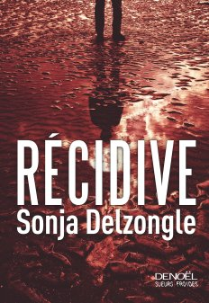 Recidive_Delzongle