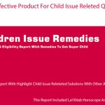 ultimate delay children issue remedies from lalkitab astrologydelay children issue remedies
