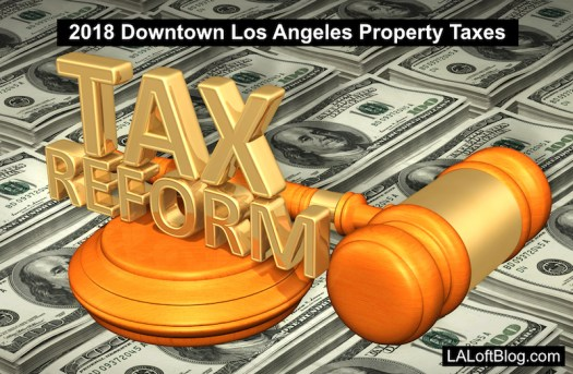 Tax Reform 2018 Downtown Los Angeles, California Property Taxes