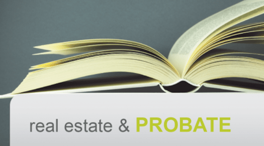 Probate Real Estate California