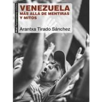 libro venezuela mas alla de mentiras y mitos