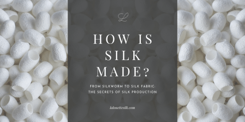 How is silk made? The secrets of silk production