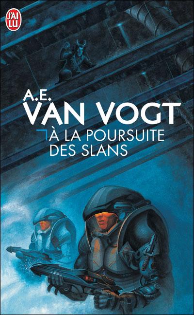 A la poursuite des Slans de A.E. Van Vogt