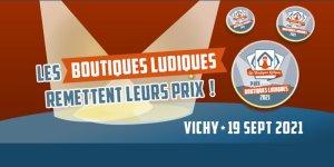 Prix Boutiques Ludiques Salon Vichy 2021