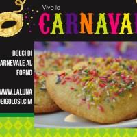 Dolci di Carnevale al Forno: 11 Idee per Non Friggere!