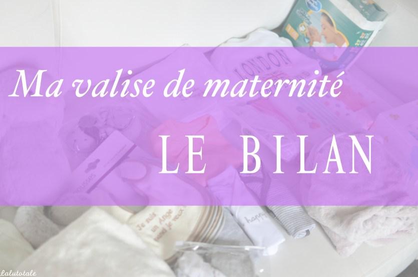 Bilan valise maternité indispensables superflu