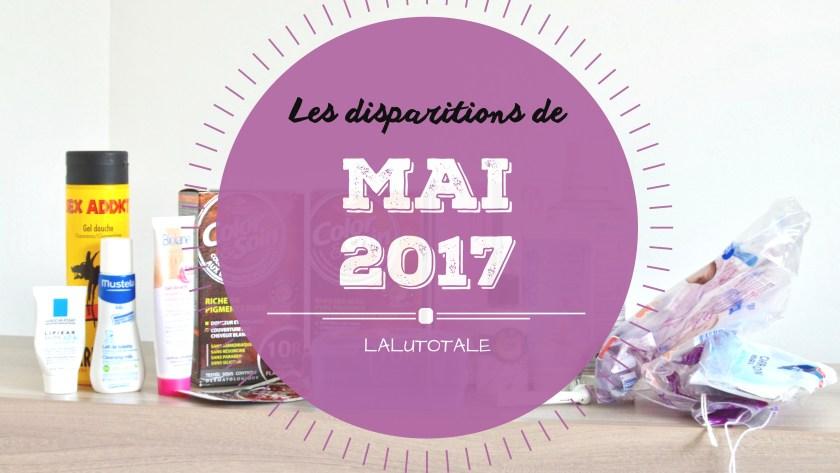 ✞ Les disparitions de Mai 2017 ✞